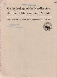 Geohydrology of the Needles area, Arizona, California, and Nevada