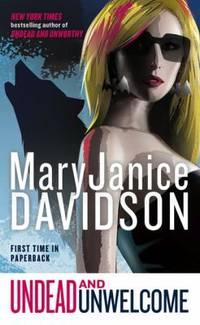 Undead and Unwelcome: A Queen Betsy Novel by  MaryJanice Davidson  - Paperback  - 2010  - from ThriftBooks (SKU: G0515147923I3N10)