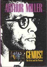 image of Arthur Miller Genius! The Artist and the Process