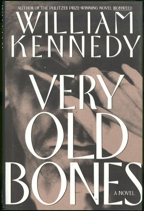 VERY OLD BONES, Kennedy, William