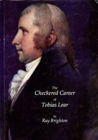 The Checkered Career of Tobias Lear