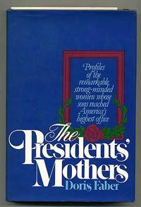 The Presidents' Mothers
