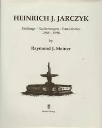 Heinrich J. Jarczyk: Etchings: 1968-1998
