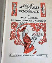 Alice's Adventures in Wonderland, Lewis Carroll Rare A E Jackson illustrated first edition, 1919