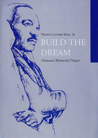 Martin Luther King, Jr.: Build the Dream