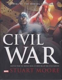 Civil War. A Novel Of The Marvel Universe