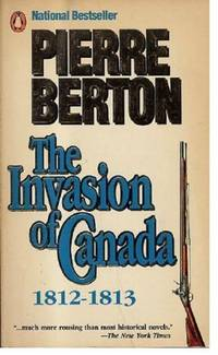 The Invasion of Canada, 1812-1813