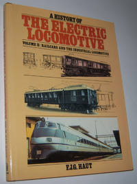 A HISTORY OF THE ELECTRIC LOCOMOTIVE: Volume 2