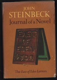 Journal of a Novel: The East of Eden Letters by John Steinbeck - 1969