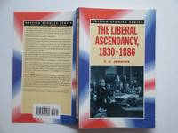 image of The Liberal ascendancy, 1830 - 1886