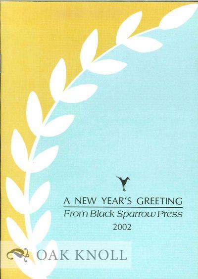 Santa Rosa, CA: Black Sparrow Press, 2002. stiff paper wrappers. Black Sparrow Press. 12mo. stiff pa...