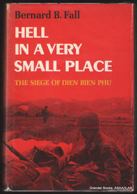 Hell in a Very Small Place:  The Siege of Dien Bien Phu.
