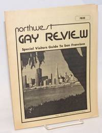 Northwest Gay Review special visitors guide to San Francisco May 1974