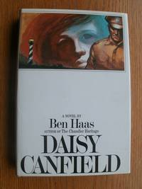 Daisy Canfield by  Ben Haas - First edition first printing - 1973 - from Scene of the Crime Books, IOBA (SKU: biblio15493)
