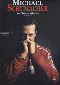 Michael Schumacher - The Rise of a Genius.
