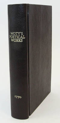 The Poetical Works of Mr. William Woty. Favete. [Volumes I and II, Bound in One Volume]