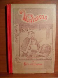 VINTER-ROS BERATTELSER FOR BARN OCH UNGDOM (Winter Rose stories for children and youth)
