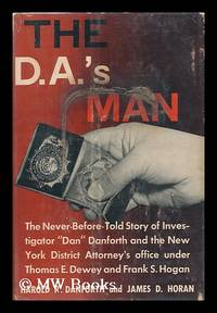 The D. A. 's Man / by Harold R. Danforth and James D. Horan