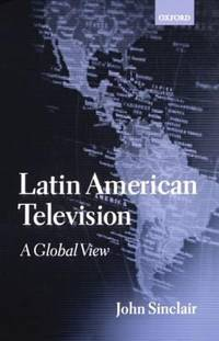 image of Latin American Television : A Global View