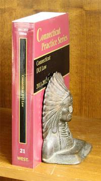 Connecticut DUI Law, 2011-2012 Edition (Vol. 21 Connecticut Practice)