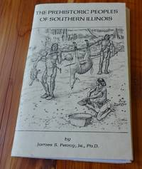 Prehistoric Peoples of Southern Illinois