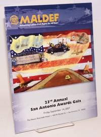 image of MALDEF: twenty-third annual San Antonio Awards gala Friday September 14, 2007 [program]
