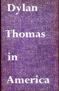 image of Dylan Thomas in America