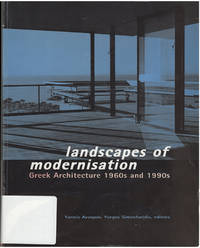 Landscapes of Modernisation: Greek Architecture, 1960s and 1990s