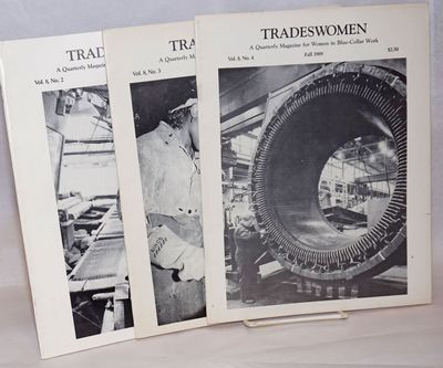 San Francisco: Tradeswomen, Inc, 1989. Magazine. Three issues of the magazine for the year 1989. Iss...