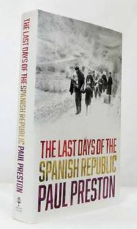 image of The Last Days of the Spanish Republic