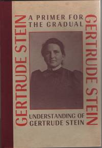 image of A Primer for the Gradual Understanding of Gertrude Stein