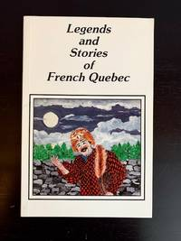 Legends and Stories of French Quebec