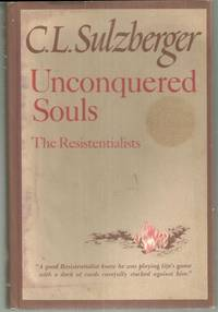 UNCONQUERED SOULS The Resistentialists