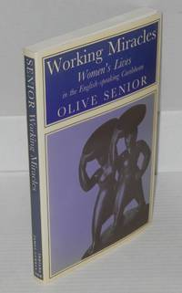 image of Working miracles; Women's Lives in the English-speaking Caribbean