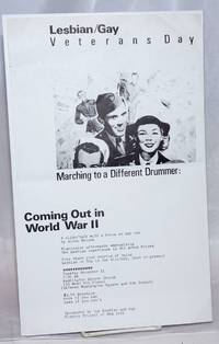 Lesbian/Gay Veterans Day: marching to a different drummer [handbill/poster] Coming out in World War II; a slide/talk with a focus on gay men by Allan Berube