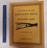 image of Thoughts on the Kentucky Rifle in its Golden Age