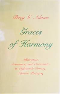 image of Graces of Harmony. Aliteration, Assonance, and Consonance in Eighteenth-Century British Poetry
