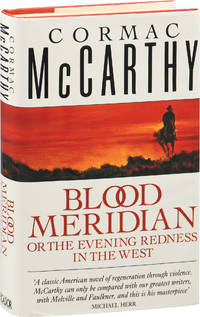 image of Blood Meridian Or The Evening Redness in the West (First UK Edition)