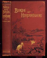 image of Notes on the Birds of Herefordshire. Contributed by Members of the Woolhope Club