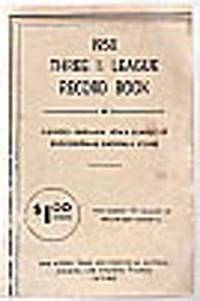 1950 Three I. League Record Book Containing Records, both Club and Individual of the Three I. League 1901-1949 Inc