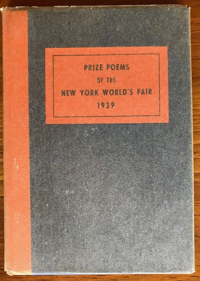 The Official Poem of the New York World's Fair 1939 and other prize winning poems Book contains the ...