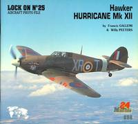 HAWKER HURRICANE Mk XII.  LOCK ON NO. 25 AIRCRAFT PHOTO FILE.