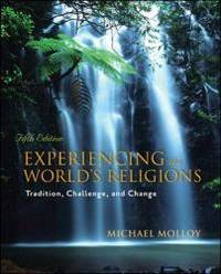 image of Experiencing the World's Religions: Tradition, Challenge, and Change, 5th Edition