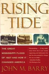 image of Rising Tide : The Great Mississippi Flood of 1927 and How It Changed America