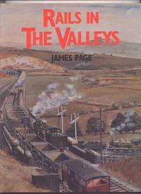 RAILS IN THE VALLEYS.