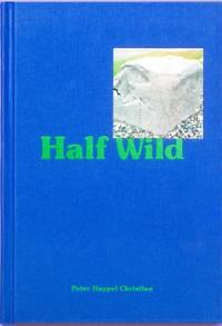 Half Wild (Photographic Monograph)
