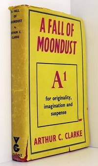 A Fall Of Moondust by Clarke Arthur C - 1st Edition 1st Printing - 1961 - from Durdles Books (IOBA) and Biblio.co.uk