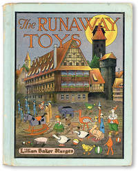 The Runaway Toys by  Lillian Baker STURGES - Hardcover - Edition not stated - 1920 - from Lorne Bair Rare Books and Biblio.com