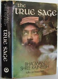 The True Sage: Talks on Hasidism