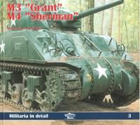 """M3 """"GRANT"""" AND M4 """"SHERMAN"""".  MILITARIA IN DETAIL 3."""